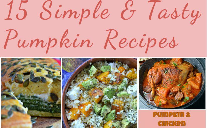 15 Simple & Tasty Pumpkin Recipes